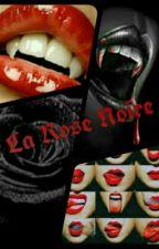 La Rose Noire by 50NuancesDePizza