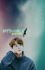 [H]impossible ; jjk  by -taerrcrush