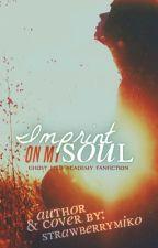 Imprint On My Soul (On Hold)  by strawberryM1KO