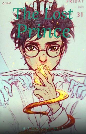 The Lost Prince (SLOW UPDATE) - Junhwi - Wattpad