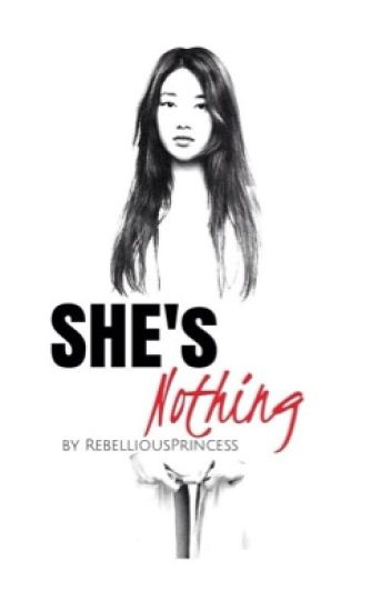 She's Nothing.