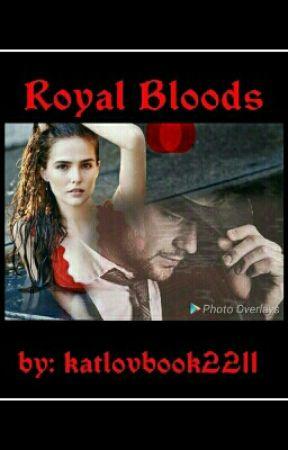 Royal Bloods by katlovbook2211