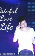 Painful Love Life [ iKON Koo Junhoe ] by Pandaragon
