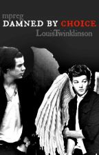 Damned if I don't. {Larry Mpreg} Book 2 by LouisTwinklinson