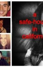 A Safe-House In California by racheltveitbriggs