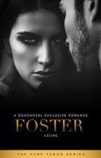 Foster (DDLG 18+) by RastaGrandpa