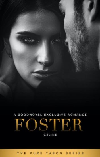 Foster (DDLG 18+)