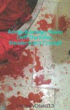 Amigo-Enemigo (Jeff The Killer, Slenderman y Crystal) by MysteryOtaku13