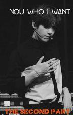 انت من اريد《■الجزء الثاني■》 by baeekhyunee_exo