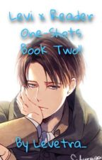 LevixReader/Aot fanfic Book 2 by Levetra_