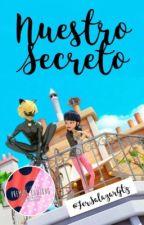 Nuestro Secreto/MariChat by FerSalazarGtz