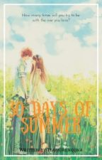 30 days of summer [Short Story/Completed] by teafairynoona