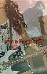 !'m a RoCk StAr by CoraStar_