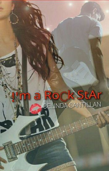 !'m a RoCk StAr