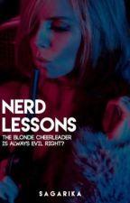 Nerd Lessons.| ✔️ by sagarika_c