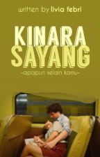 Kinara Sayang by liviafhh