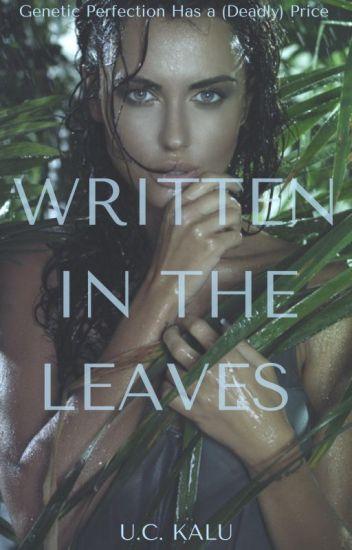 Written in The Leaves