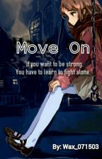 Move on by wax_071503