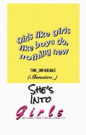 She's into girls ( Shmateo )