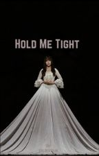 Hold me Tight by goldenyuju