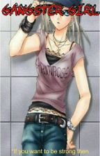 Gangster Girl(Death is My Game) by MyLovely_Girl