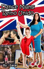 Dance Mums Reino Unido by -Sarai