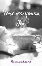 Forever Yours, Jen by pandulupuuu