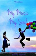 My Music My Soul by MelissaSpadoni