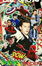 One-Shots || Tom Holland || Peter Parker || Spider-Man {PAUSADA} by ReaganWarren