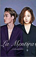 La Mentira (Slow Update)  by ganiing