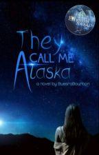 They call me Alaska #NyxAward #WPOlymphics #LightAward2017 #EtherealAward  by BuesraBourbon