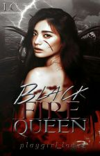 Black Fire Queen by playgirl_loves