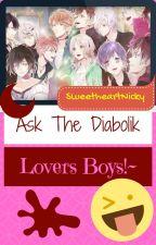 Ask The Diabolik Lovers Boys by SweetheartNicky
