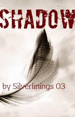 Shadow by Silverlinings03