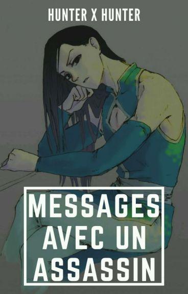Messages Avec Un Assassin 『 Hunter x Hunter 』