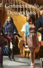 Commentando Descendants by giuliaarianatordw