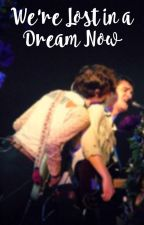 We're Lost in a Dream Now (Ryden) by CricketNClover