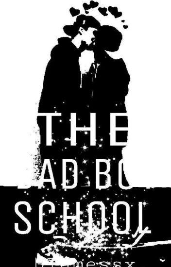 The Bad Boy School (R 17+)
