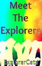 Meet The Explorers by ExplorerCats