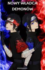 Naruto Namikaze - Nowy Władca Demonów. by Shizuka0313