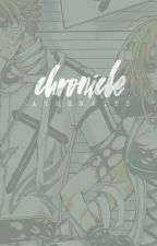 chronicle by athenated
