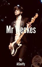 Mr Weekes (Brallon Fanfiction) by AlSmiffy