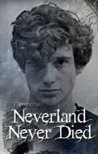 Neverland Never Died by fiennchen