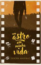 Um Astro em Minha Vida - Repostando  by Debora_Marinho