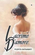 Lacrime D'amore by PuspitaRatnawati
