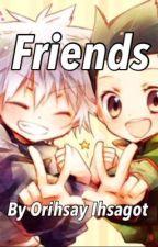 Friends by orihsayIhsagot