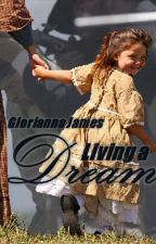 The Vicky Series: Book 3: Living A Dream by Gloriannajames