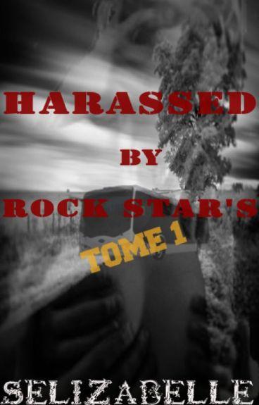 Harcelée par des Rocks stars