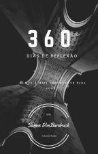 360 Dias de Reflexão by SammVB