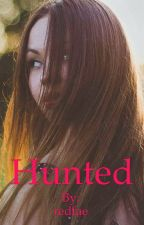 Hunted by redfae